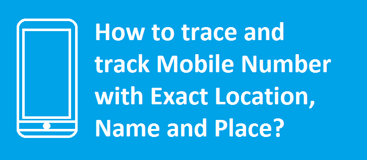 How Can I Trace a Mobile Phone Number